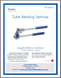 Swagelok Tube Bending Training Makes The Learning Curve Easier