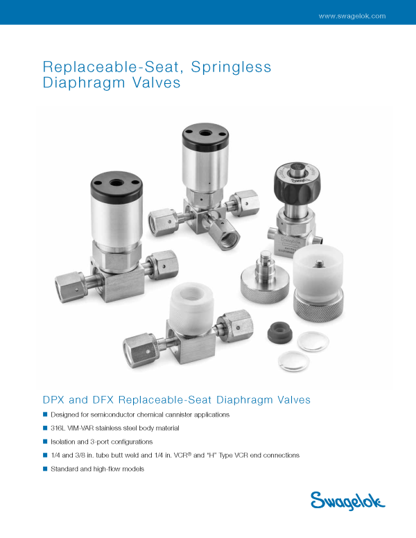 New Swagelok DPX and DFX Diaphragm Valves Have Replaceable Seats