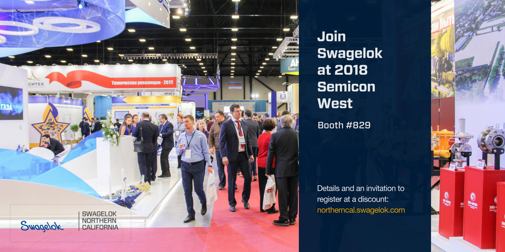 Join Swagelok at SEMICON West 2018 (New video, our booth #, and VIP link)