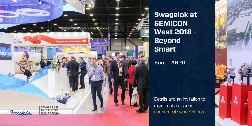 Swagelok at SEMICON West 2018 - Beyond Smart