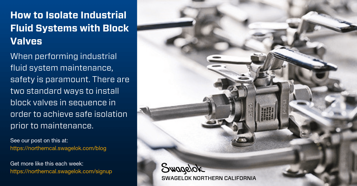 How to Isolate Industrial Fluid Systems with Block Valves