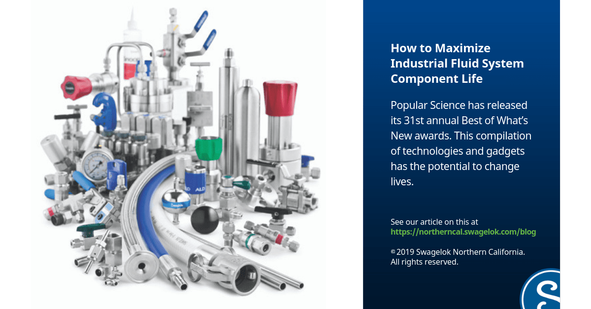 How to Maximize Industrial Fluid System Component Life