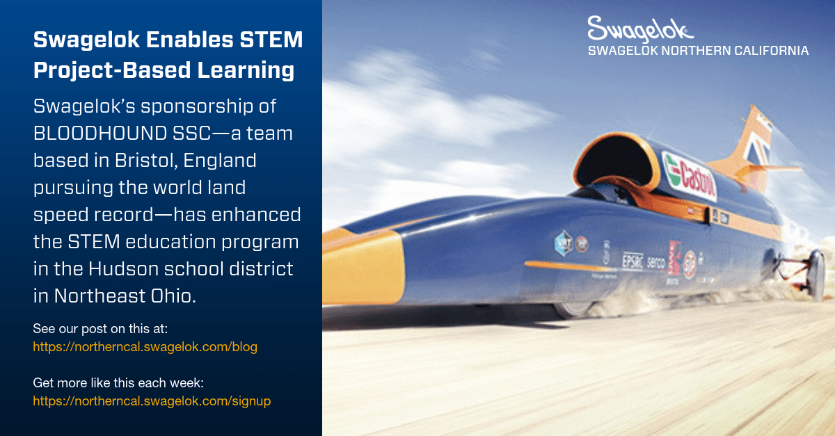 Swagelok Enables STEM Project-Based Learning