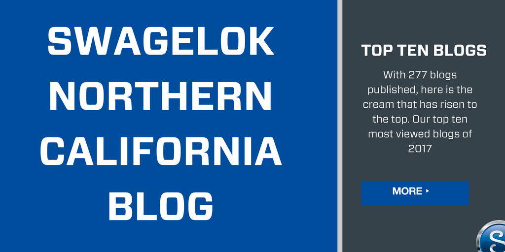 Top Ten Swagelok Northern California Blogs from 2017