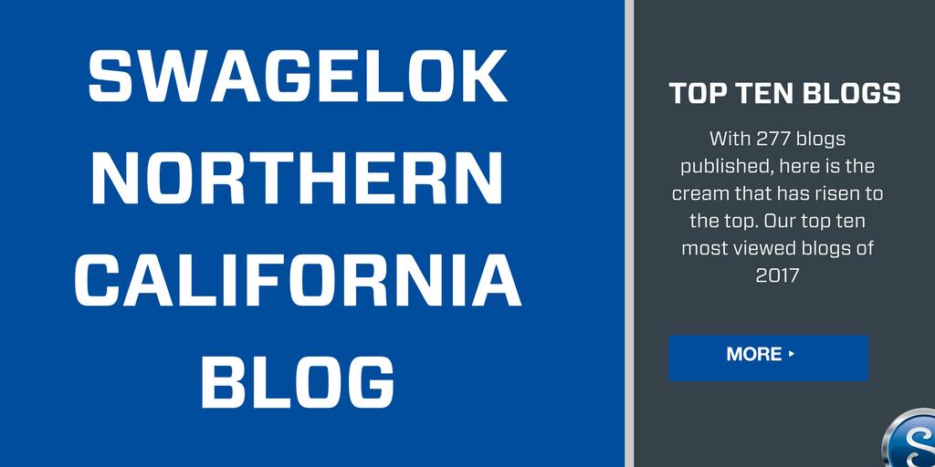 Top Ten Swagelok Northern California Blogs from 2017