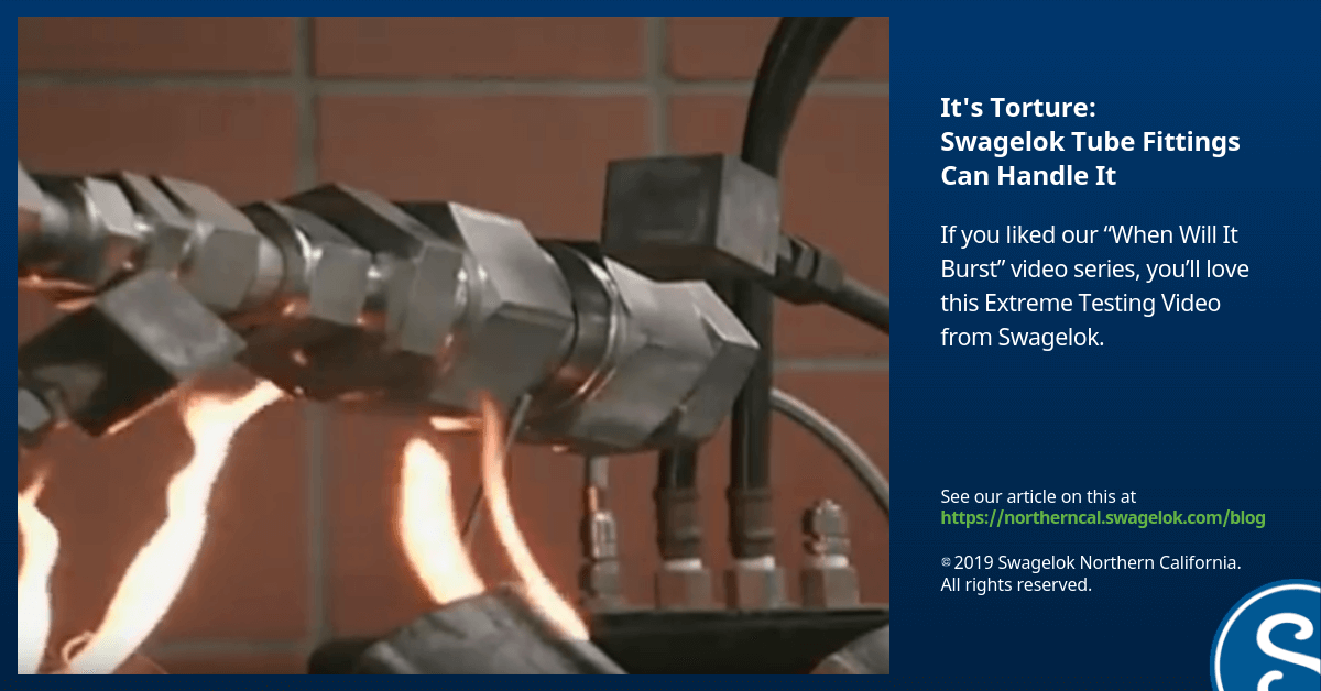 It's Torture: Swagelok Tube Fittings Can Handle It