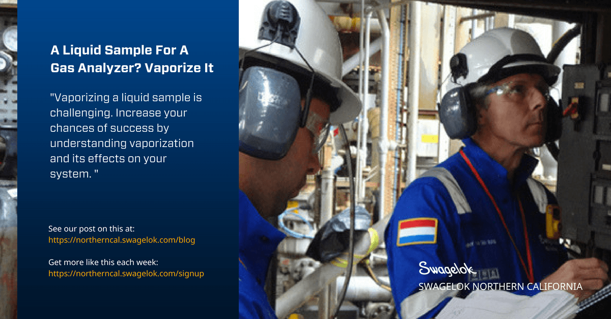A Liquid Sample For A Gas Analyzer? Vaporize It