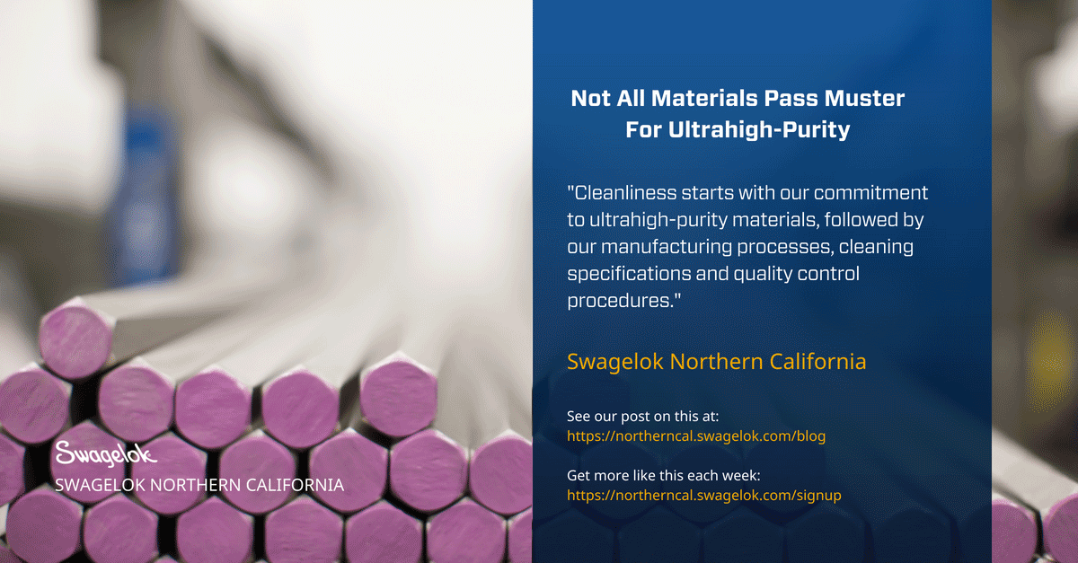 Not All Materials Pass Muster For Ultrahigh-Purity