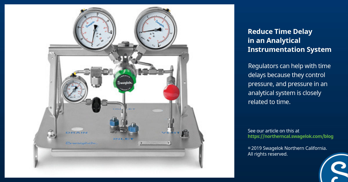 How to Use a Regulator to Reduce Time Delay in an Analytical Instrumentation System